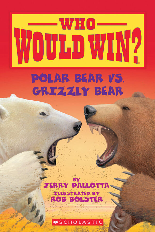 Jerry Pallotta - Who Would Win?: Polar Bear vs. Grizzly Bear
