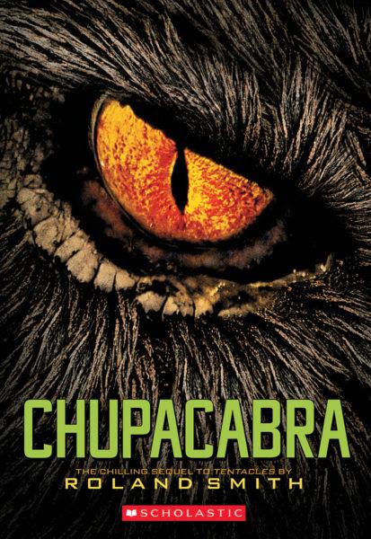 Roland Smith - Chupacabra