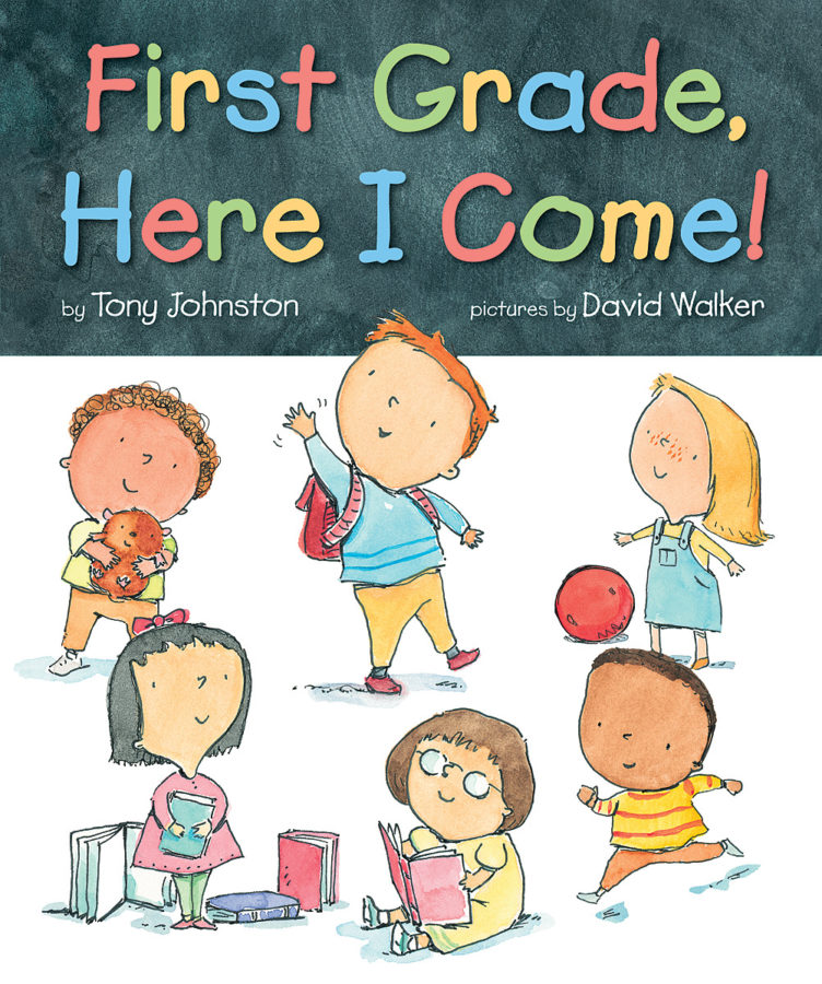Tony Johnston - First Grade, Here I Come!