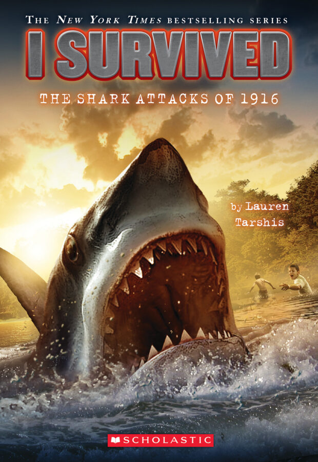 Lauren Tarshis - I Survived the Shark Attacks of 1916