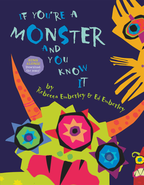 Rebecca Emberley - If You're a Monster and You Know It...