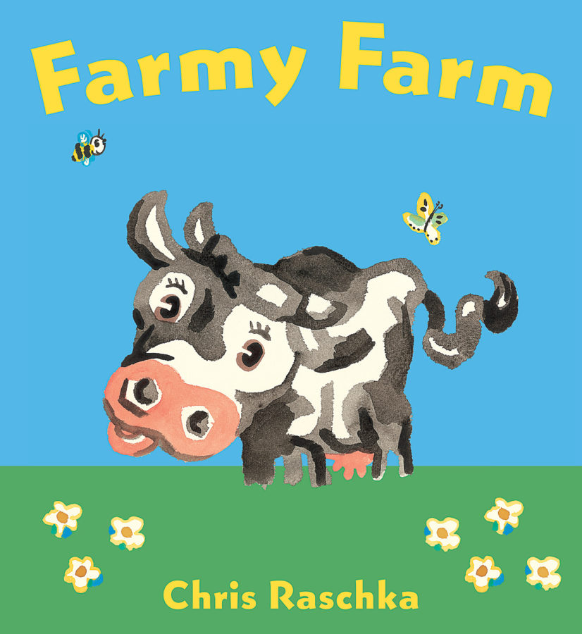 Chris Raschka - Farmy Farm