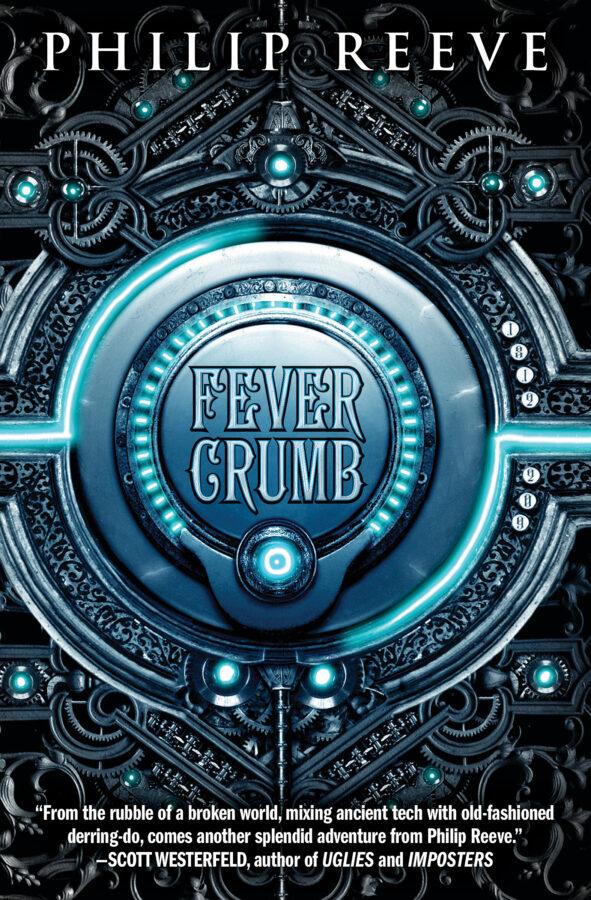 Philip Reeve - Fever Crumb