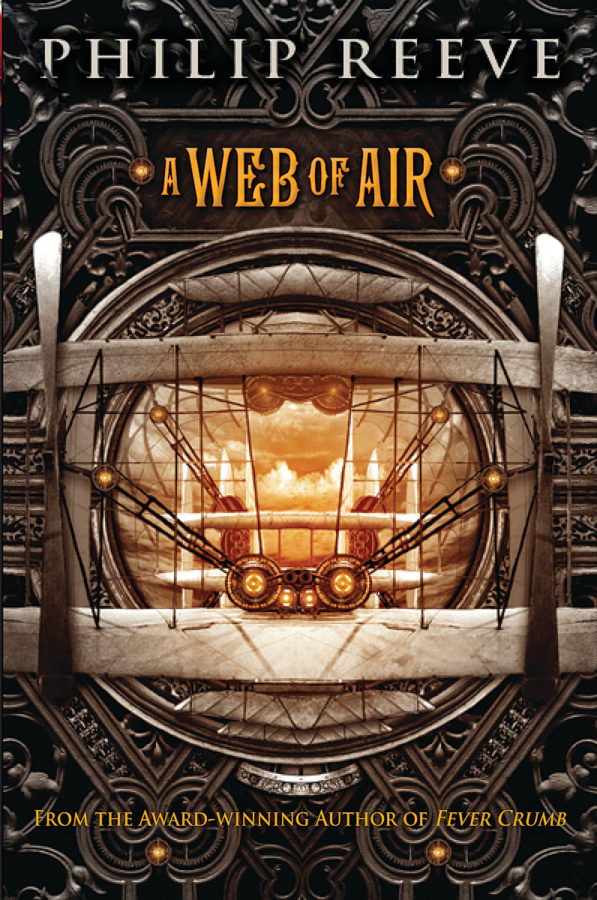 Philip Reeve - Fever Crumb: A Web of Air