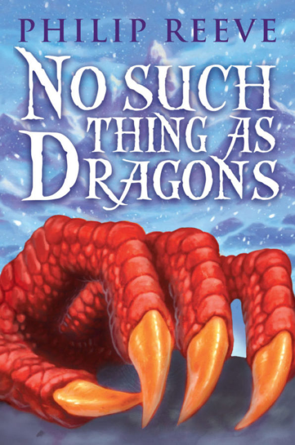 Philip Reeve - No Such Thing as Dragons