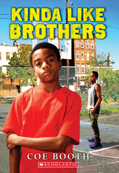 Coe Booth - Kinda Like Brothers