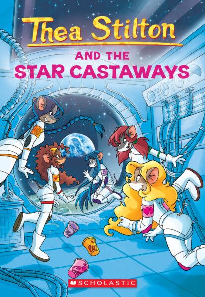 Thea Stilton - Thea Stilton and the Star Castaways