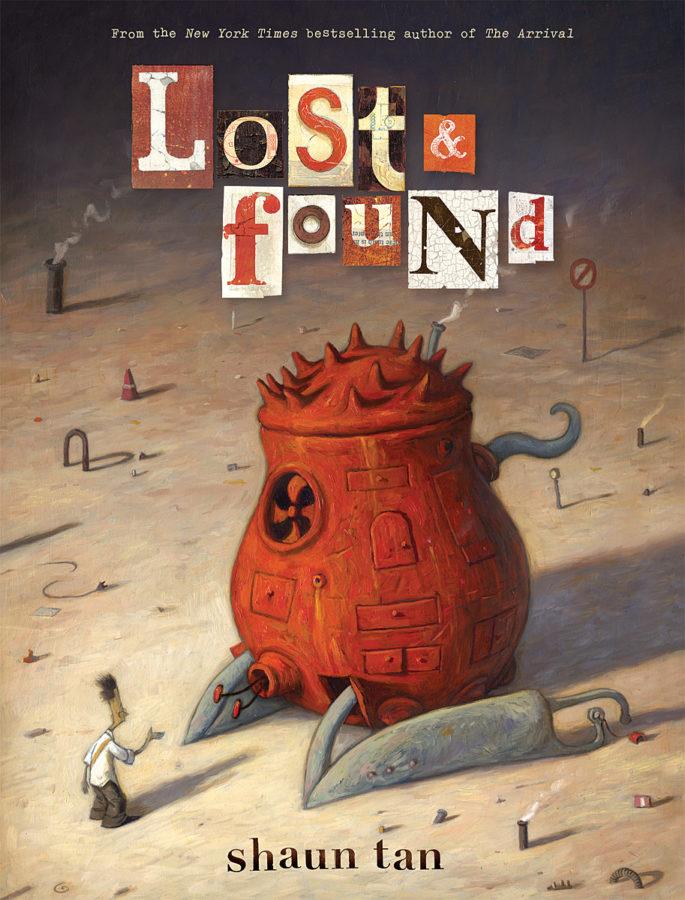 Shaun Tan - Lost & Found: Three by Shaun Tan
