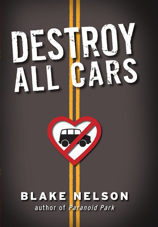 Blake Nelson - Destroy All Cars