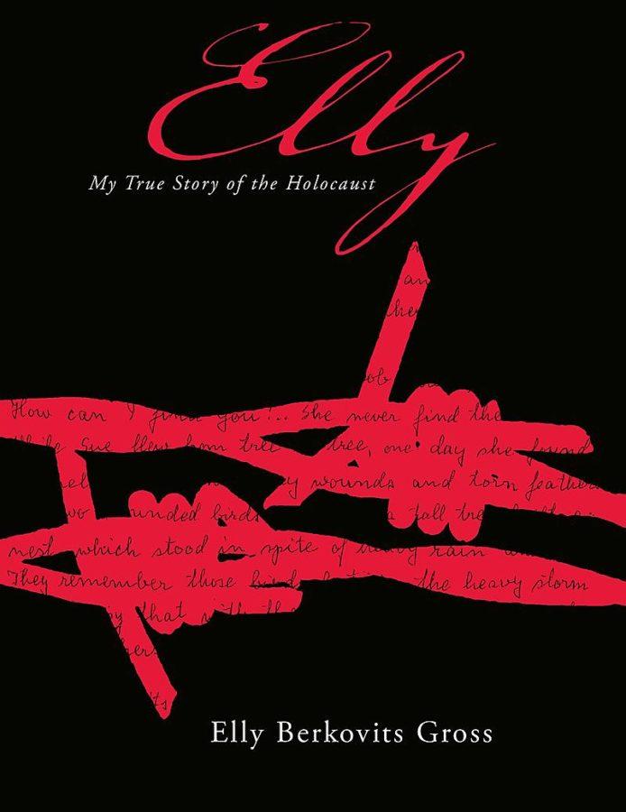 Elly Berkovits Gross - Elly: My True Story of the Holocaust