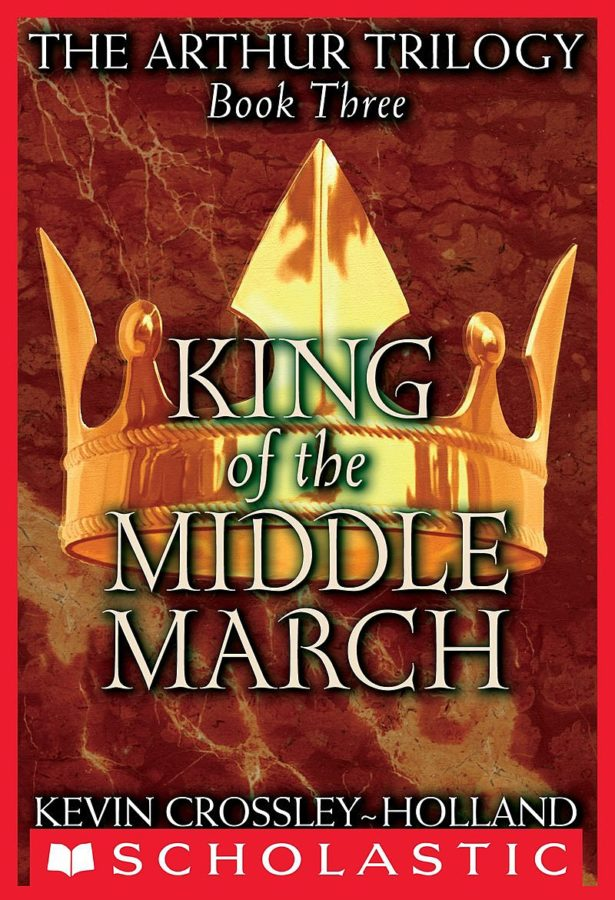 Kevin Crossley-Holland - King of the Middle March