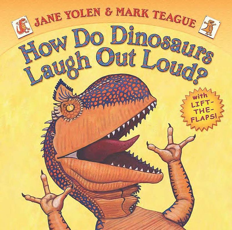 Jane Yolen - How Do Dinosaurs Laugh Out Loud?