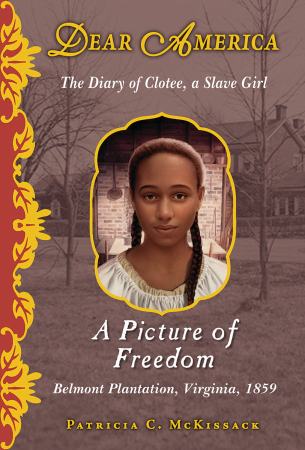 Patricia C. McKissack - Dear America: A Picture of Freedom
