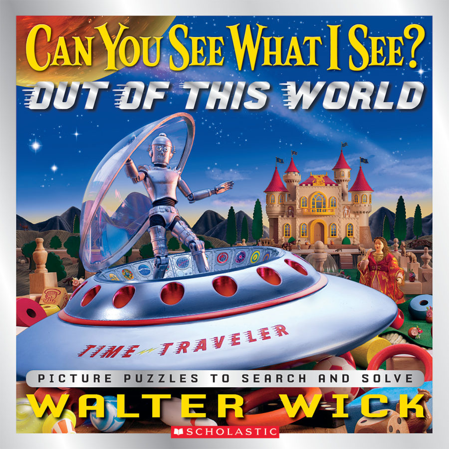 Walter Wick - Can You See What I See? Out of This World
