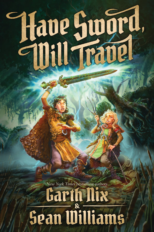 Garth Nix - Have Sword, Will Travel