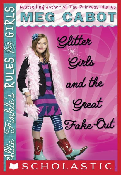 Meg Cabot - Glitter Girls and the Great Fake Out