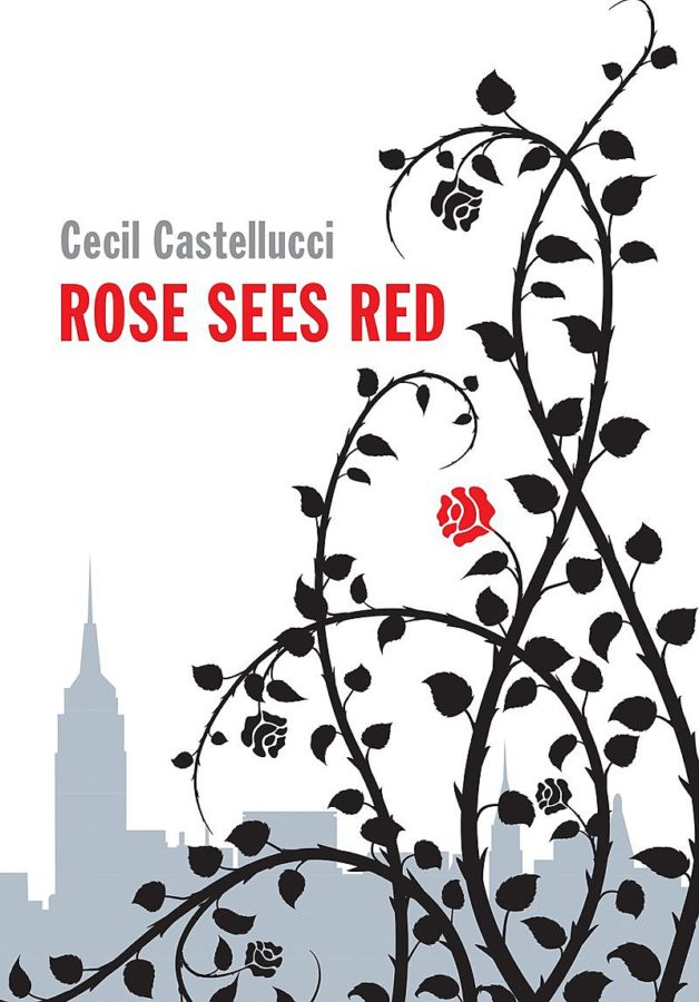 Cecil Castellucci - Rose Sees Red