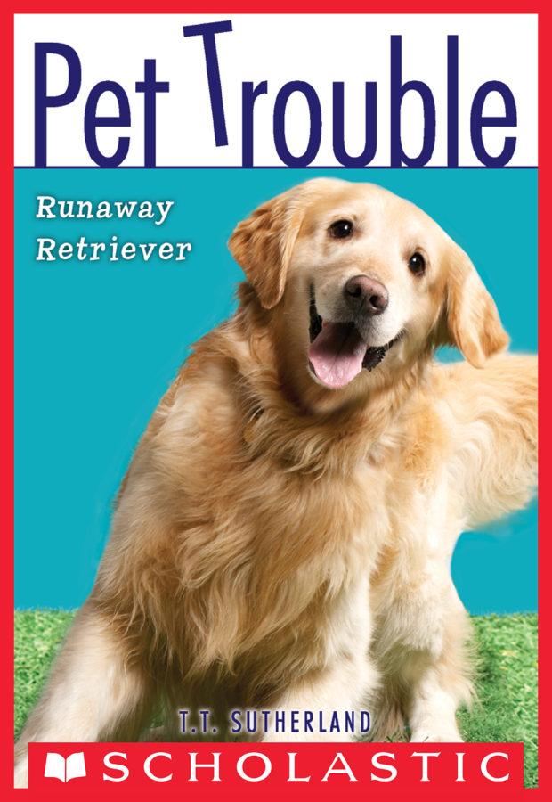 Tui T. Sutherland - Pet Trouble #1: Runaway Retriever