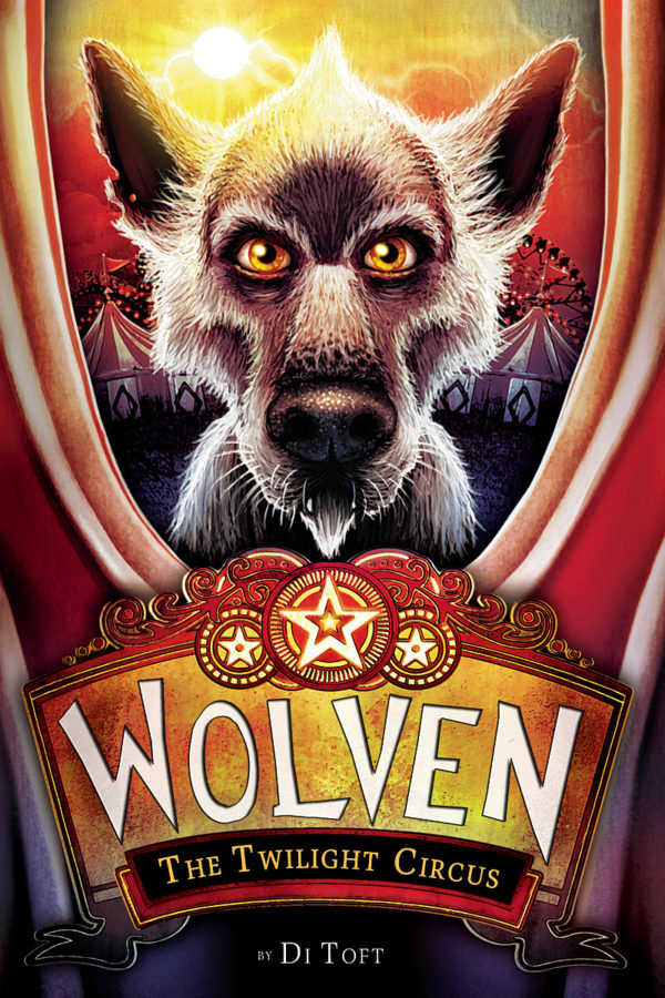Di Toft - Wolven #2: The Twilight Circus