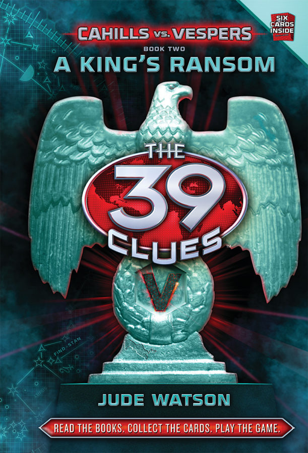 Jude Watson - 39 Clues, The: Cahills vs. Vespers Book 2: A King's Ransom