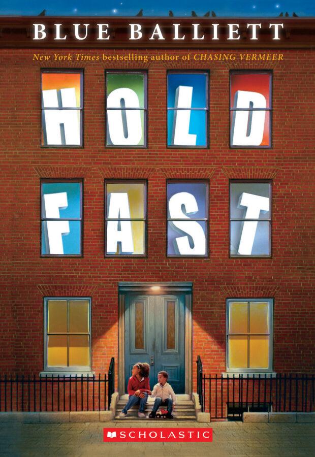 Blue Balliett - Hold Fast