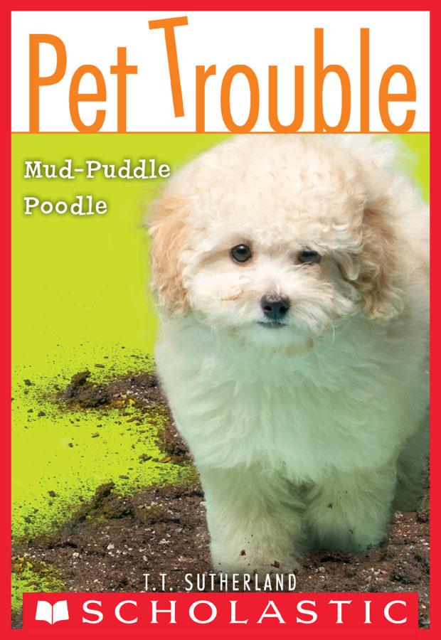 Tui T. Sutherland - Mud-Puddle Poodle