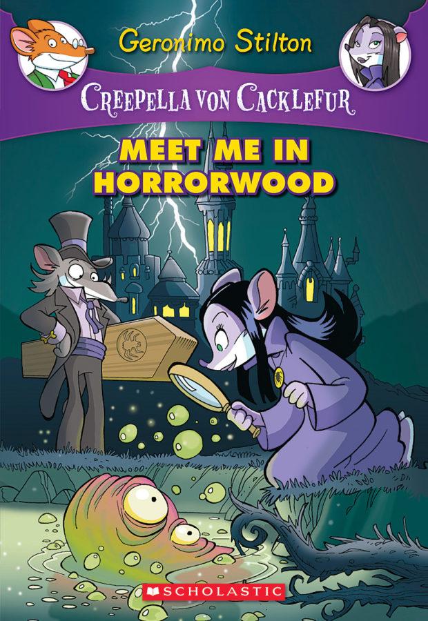 Geronimo Stilton - Creepella von Cacklefur #2: Meet Me in Horrorwood