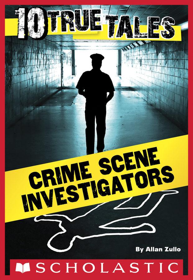 Allan Zullo - Crime Scene Investigators