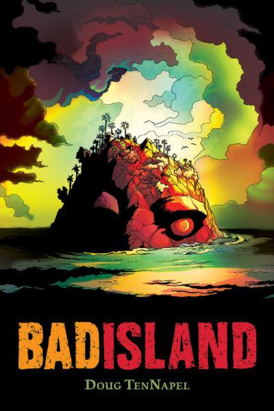 Doug TenNapel - Bad Island