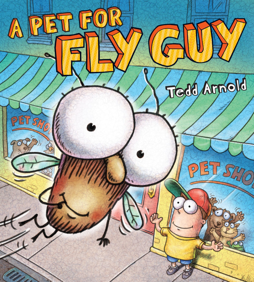 Tedd Arnold - A Pet for Fly Guy