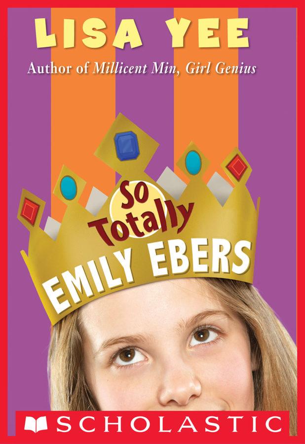 Lisa Yee - So Totally Emily Ebers