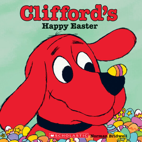 Norman Bridwell - Clifford's Happy Easter