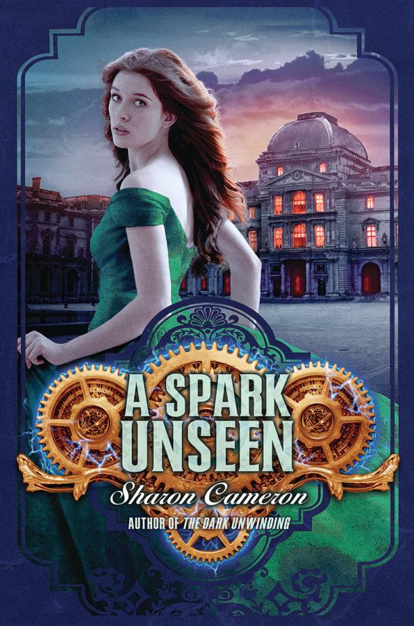 Sharon Cameron - A Spark Unseen