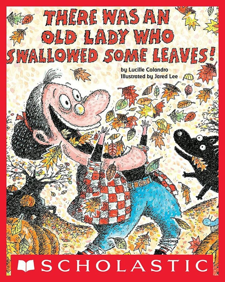 Lucille Colandro - There Was an Old Lady Who Swallowed Some Leaves!