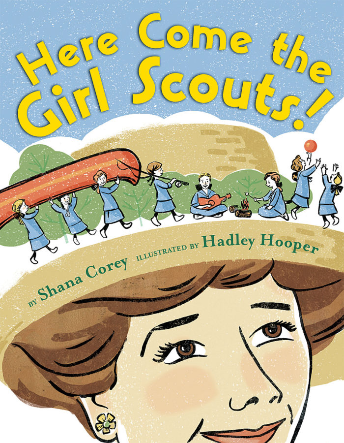 Shana Corey - Here Come the Girl Scouts!