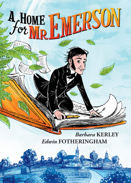 Barbara Kerley - A Home for Mr. Emerson