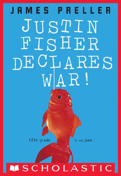 James Preller - Justin Fisher Declares War!