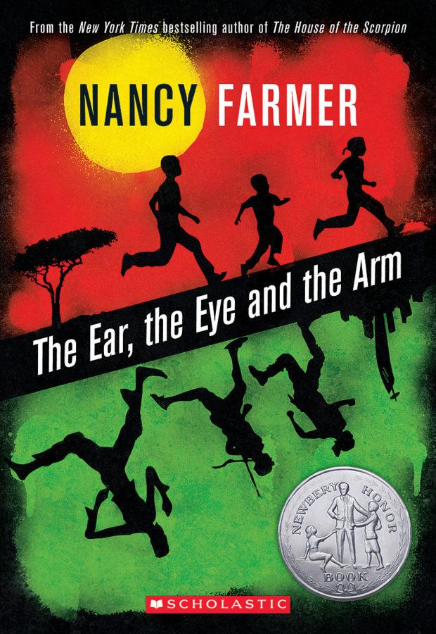 Nancy Farmer - The Ear, the Eye, and the Arm