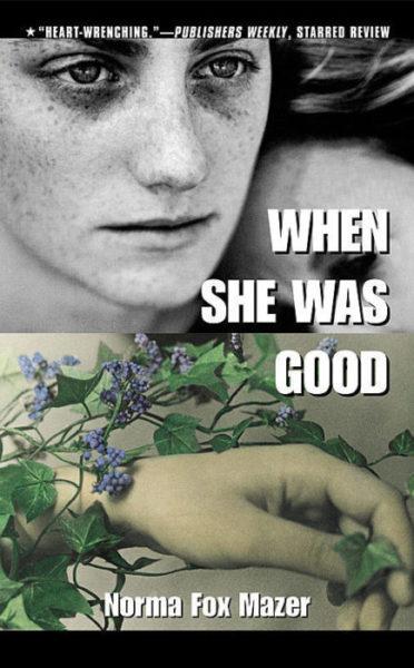 Norma Fox Mazer - When She Was Good