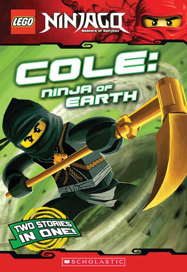 Greg Farshtey - LEGO NINJAGO: Cole: Ninja of Earth (Chapter Book #3)