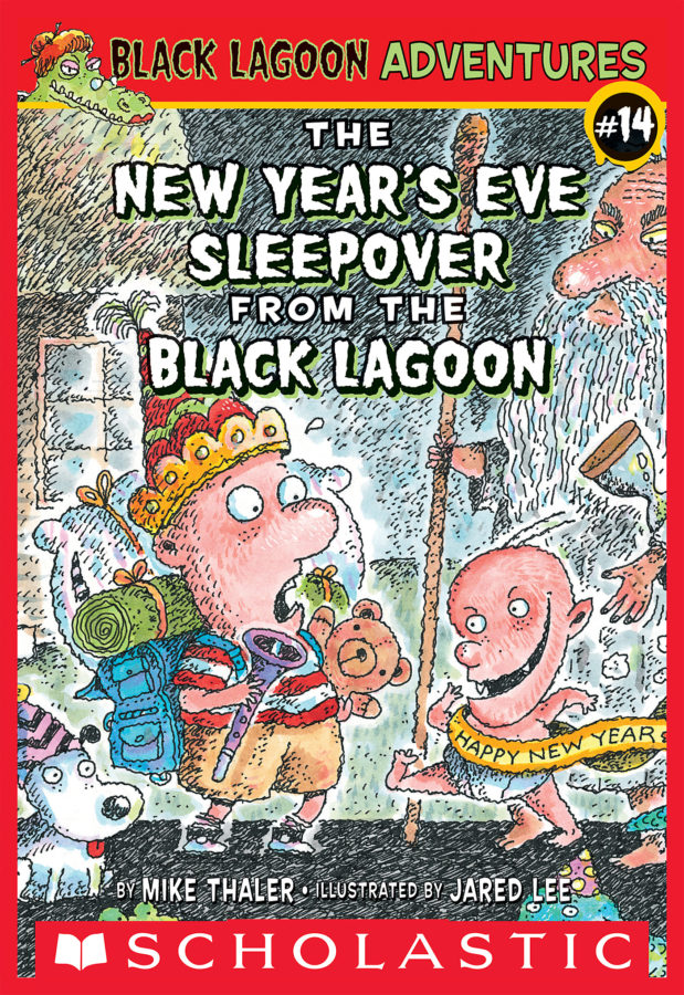 Mike Thaler - The New Year's Eve Sleepover from the Black Lagoon
