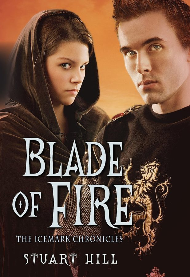 Stuart Hill - Blade of Fire: Icemark Chronicles #2