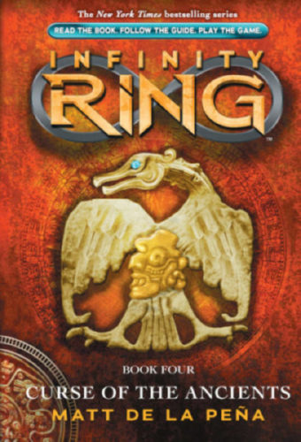 Infinity Ring #4: Curse of the Ancients