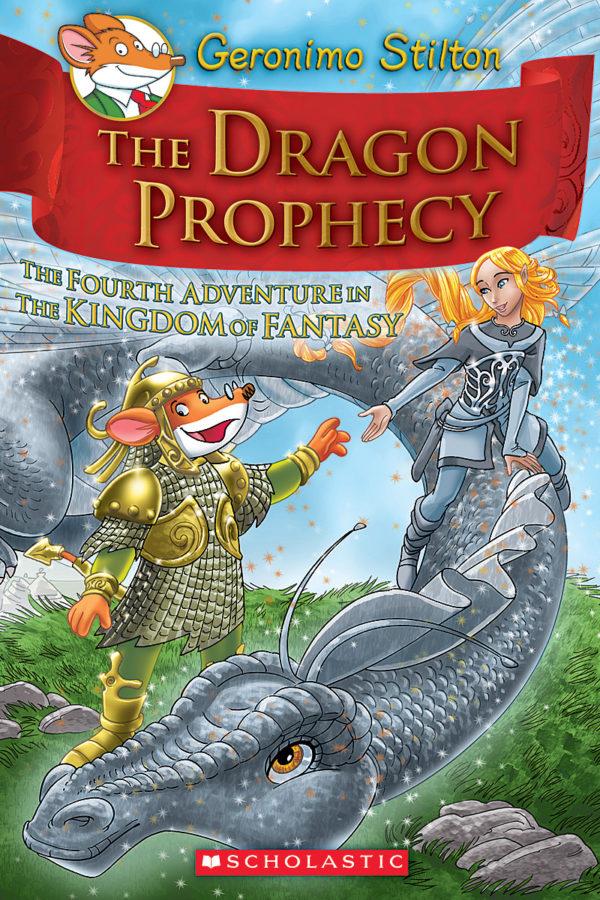 Geronimo Stilton - Geronimo Stilton and the Kingdom of Fantasy #4: The Dragon Prophecy