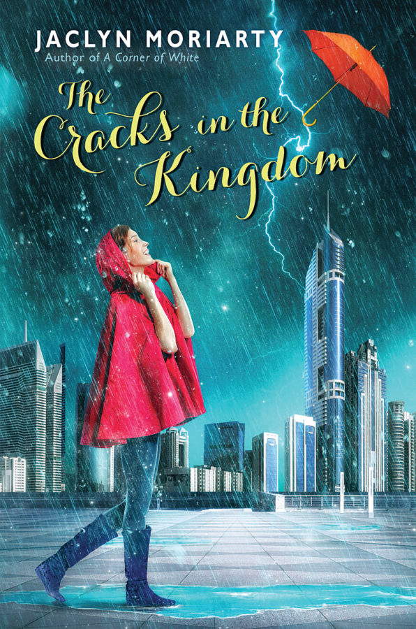 Jaclyn Moriarty - The Cracks in the Kingdom