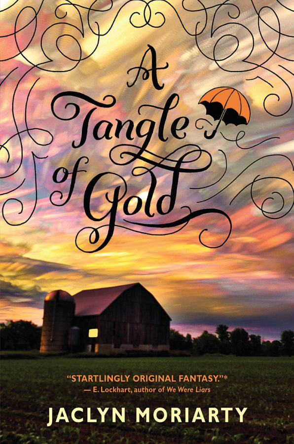 Jaclyn Moriarty - A Tangle of Gold