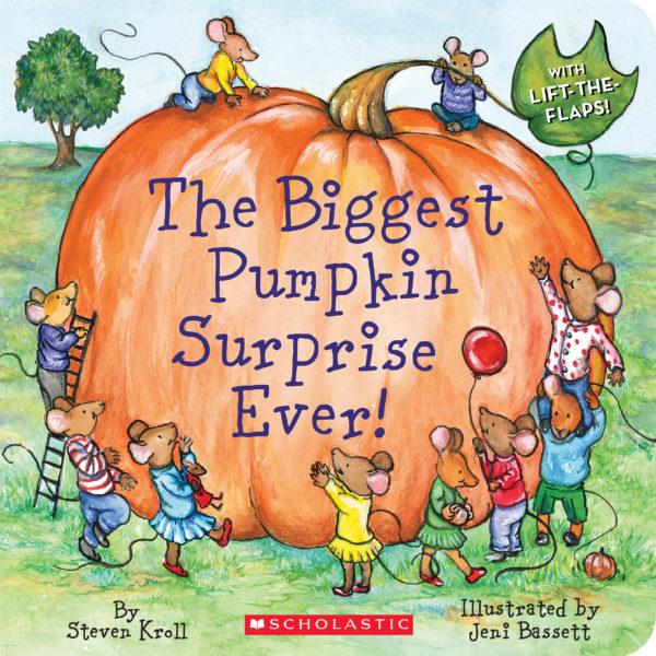 Steven Kroll - The Biggest Pumpkin Surprise Ever