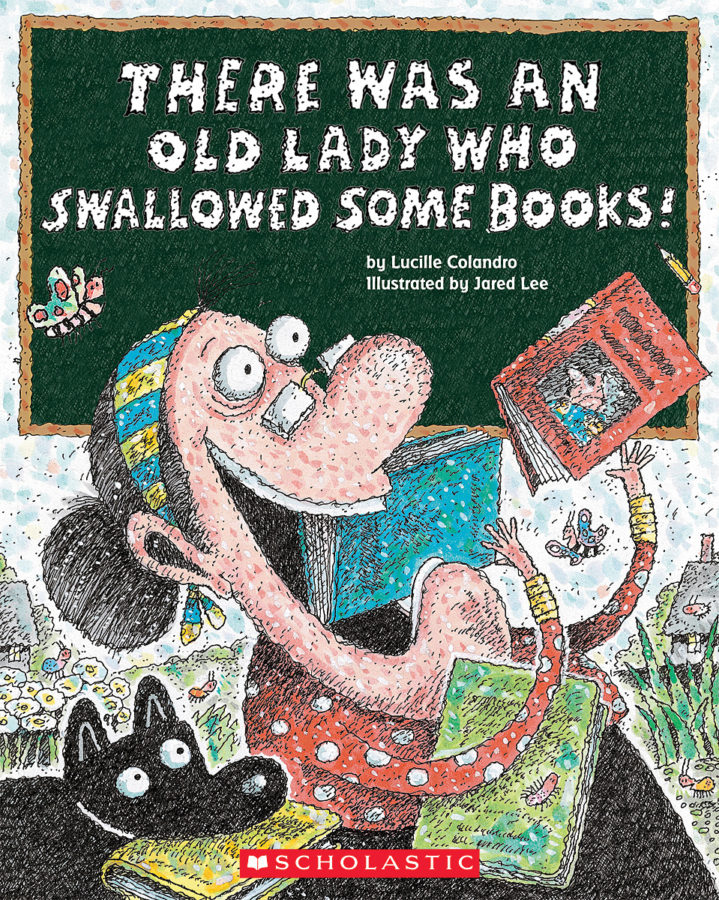 Lucille Colandro - There Was an Old Lady Who Swallowed Some Books!