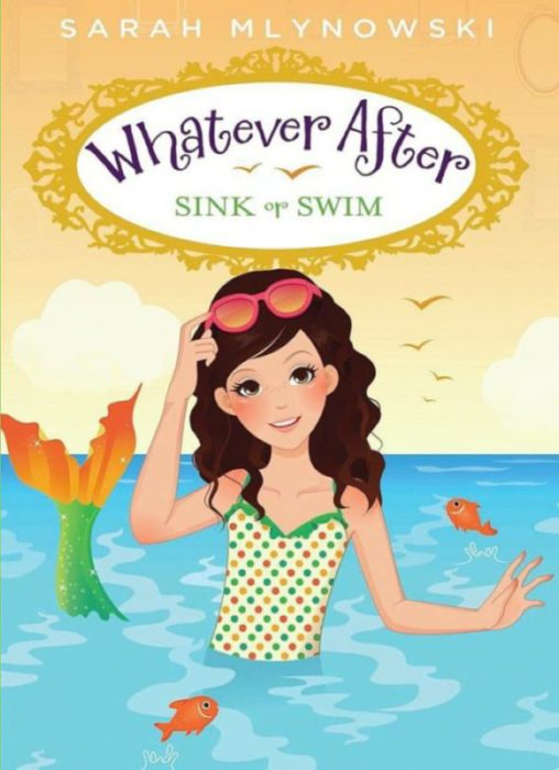Whatever After Book #3: Sink or Swim