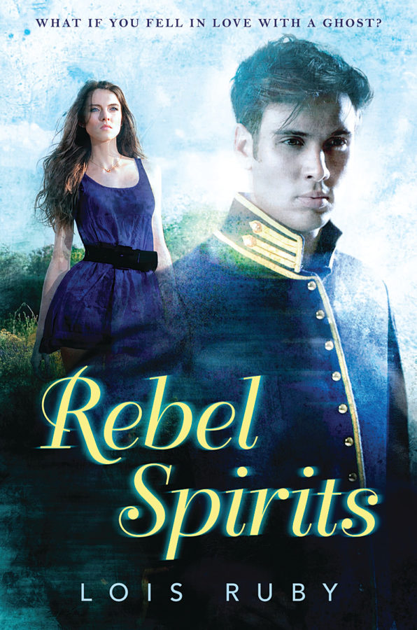 Lois Ruby - Rebel Spirits